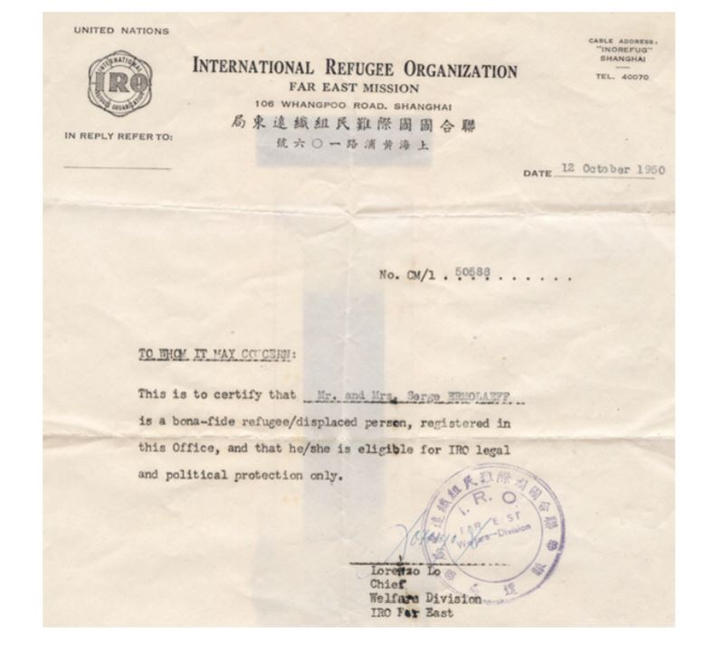 International Refugee Organisation Far East Mission (IRO) papers  granting Mr and Mrs Sergei Ermolaeff and son eligibility for legal and political  protection as refugees, Shanghai, China, 1950